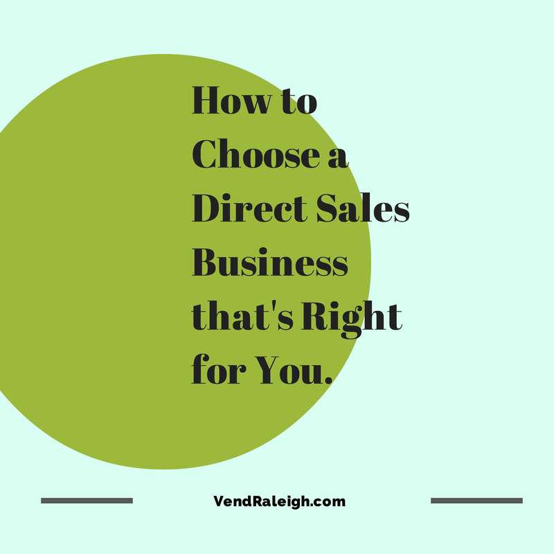 How to choose a Direct Sales Business that is right for you.